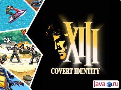 Gamelloft \'XIII 2: Covert Identity\' - когда нечего терять, а отступать некуда!