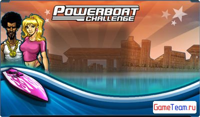 Fishlabs 'Powerboat Challenge' - Поймай волну!