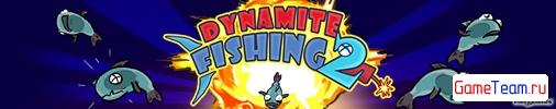 HandyGames \'Dynamite Fishing 2\' - Ужас рыбок продолжается!