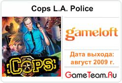 Gameloft \'Cops L.A. Police\' - Чистим город ангелов от плохих ребят!