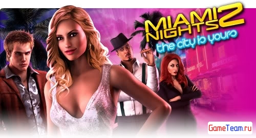 Gameloft \'Miami Nights 2: The City is Yours\' - Продолжение симулятора Майами!