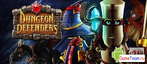 Dungeon Defenders: First Wave - RPG игра для Android