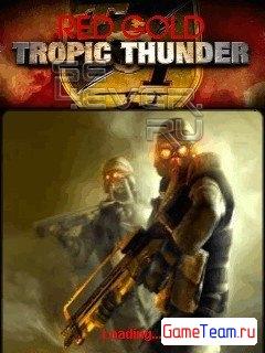 Красное Золото 2: Гром Тропика (RED GOLD 2: Tropic Thunder)