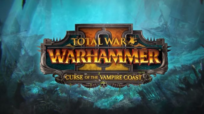 Total War: Warhammer II: выход дополнения Curse of the Vampire Coast